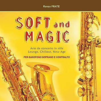 Soft and Magic