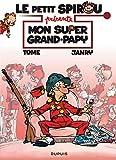 Le Petit Spirou présente... Tome 2 - Mon super Grand Papy / Edition spéciale (Opé été 2021)