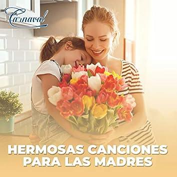 Hermosas Canciones para las Madres