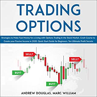 Trading Options: Strategies to Make Fast Money for a Living with Options Trading in the Stock Market cover art