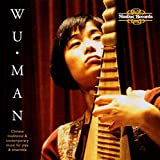Wu Man: Chinese Traditional & Contemporary Music for Pipa and Ensemble (Audio CD)