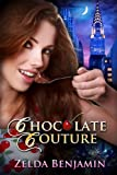 Chocolate Couture (Love by Chocolate) (English Edition)