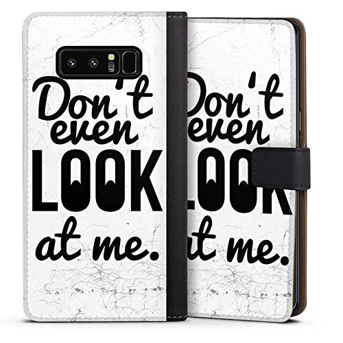 DeinDesign Cover kompatibel mit Samsung Galaxy Note 8 Duos Tasche Leder Flip Hülle Hülle Sayings Phrases Sprüche