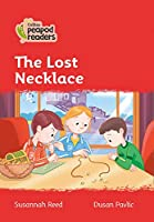 Level 5 - The Lost Necklace (Collins Peapod Readers)