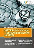 SAP Solution Manager - Testautomatisierung mit CBTA - Stefan Körner