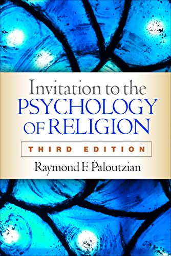 Compare Textbook Prices for Invitation to the Psychology of Religion, Third Edition Third Edition ISBN 9781462527557 by Paloutzian, Raymond F.
