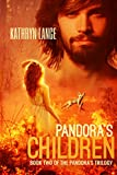 Pandora's Children (The Pandora's Trilogy Book 2) (English Edition)