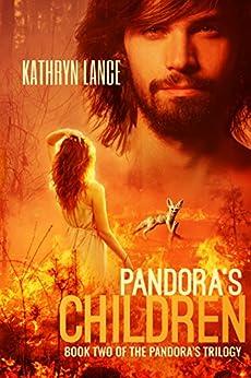 Pandora's Children (The Pandora's Trilogy Book 2) by [Kathryn Lance]