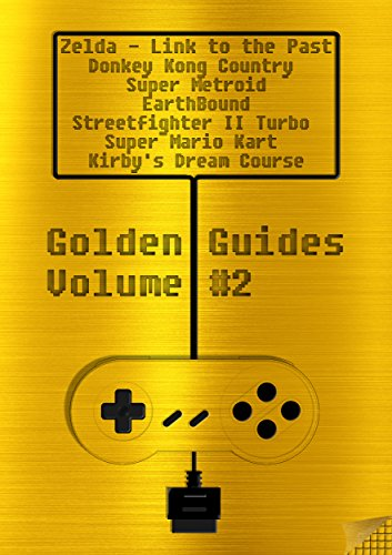 Golden Guides #2 incl. The Legend of Zelda A Link to the Past Donkey Kong Country Super Metroid Earthbound Streetfighter II Turbo Super Mario Kart Kirby