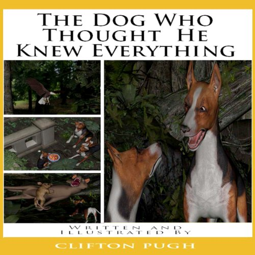 The Dog Who Thought He Knew Everything audiobook cover art