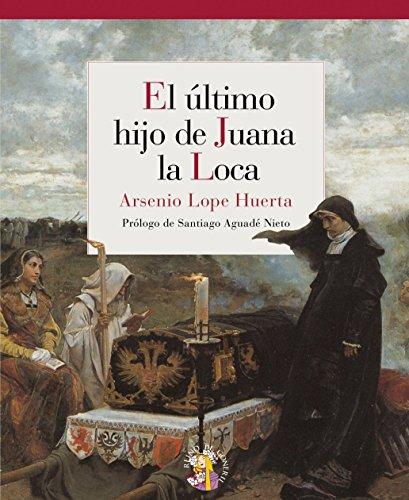 Ultimo Hijo De Juana La Loca,El (Reino de Cordelia)