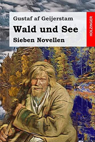 Wald und See: Sieben Novellen