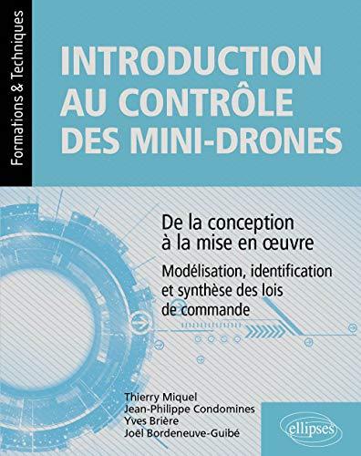 Introduction au contrôle des mini-drones : de la conception