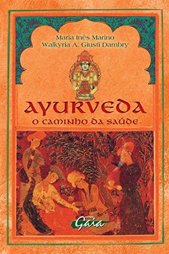 Ayurveda: O caminho da saúde