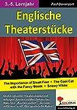 Englische Theaterstücke: Lustige Theaterstücke zu bekannten und beliebten deutschen Märchen