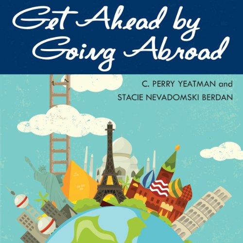 Get Ahead by Going Abroad audiobook cover art