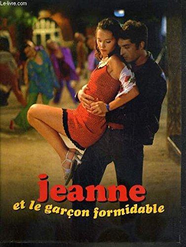 PLAQUETTE DE FILM - JEANNE ET LE GARCON FORMITABLE - un film de olivier ducastel et jacques martineau avec virginie ledoyen, mathieu demy, jacques bonnaffe, valerie bonneton..
