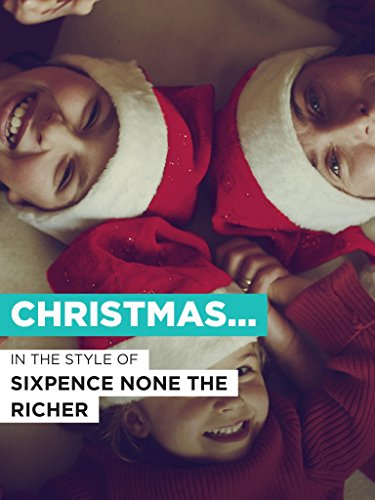 """Christmastime Is Here im Stil von """"Sixpence None the Richer"""""""