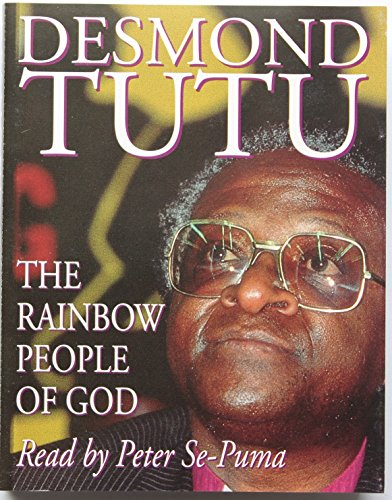 Rainbow People Of God: South Africa's Victory Over Apartheid (Hodder Christian Audiobooks)