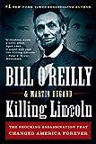 Killing Lincoln (Bill O'Reilly's Killing Series)