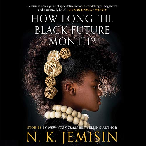 How Long 'Til Black Future Month? audiobook cover art
