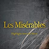 Les Misérables (Highlights from the Movie)