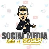 Social Media like a Boss