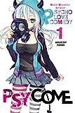 Psycome, Vol. 1 - light novel (Psycome, 1)