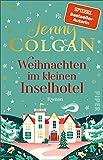 Weihnachten im kleinen Inselhotel (Floras Küche 4): Roman