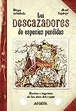 Los descazadores de especies perdidas: Genios e ingenios de los años del vapor (LITERATURA INFANTIL (6-11 años) - Narrativa infantil)
