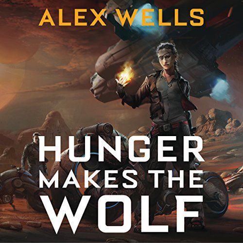 Hunger Makes the Wolf audiobook cover art