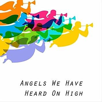 Angels We Have Heard on High (feat. Treva Barnes)