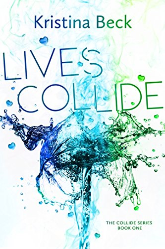 Book: Lives Collide by Kristina Beck