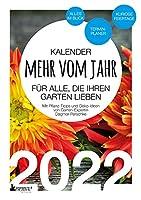 Garten Kalender 2022: Mehr vom Jahr - fuer alle, die ihren Garten lieben - Mit Pflanz-Tipps und Deko-Ideen: Alles im Blick auf A5: Terminplaner, Wochenplaner, Monatsplaner, Notizbuch. Mit kuriosen Feiertagen.