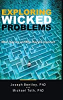 Exploring Wicked Problems: What They Are and Why They Are Important