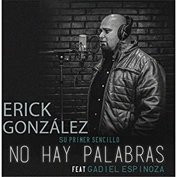 No Hay Palabras (feat. Gadiel Espinoza)