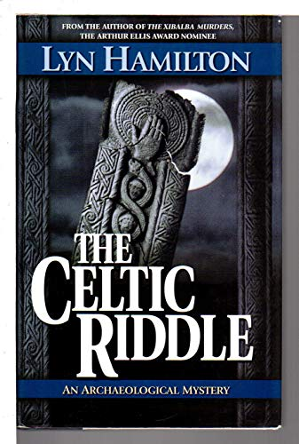 THE CELTIC RIDDLE: An Archaeological Mystery.