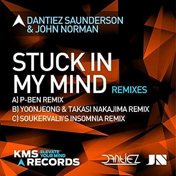Stuck In My Mind (Remixes)