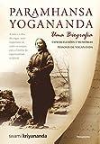 Paramhansa Yogananda - Uma Biografia