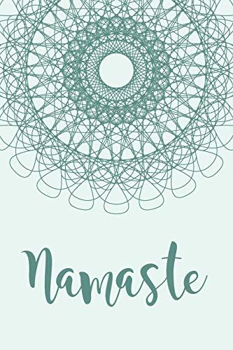 Notizbuch: Namaste. Notebook oder Journal für Yogis, Meditation, Achtsamkeit