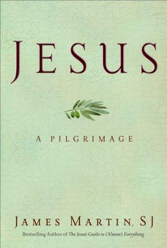 Jesus: A Pilgrimage (English Edition)