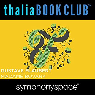 Thalia Book Club: Madame Bovary                   De :                                                                                                                                 Gustave Flaubert                               Lu par :                                                                                                                                 Jennifer Egan,                                                                                        Siri Hustvedt,                                                                                        Margot Livesey,                   and others                 Durée : 1 h et 22 min     Pas de notations     Global 0,0
