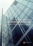El muro de cristal: Una historia de superación.