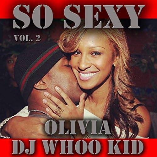DJ Whoo Kid & Olivia
