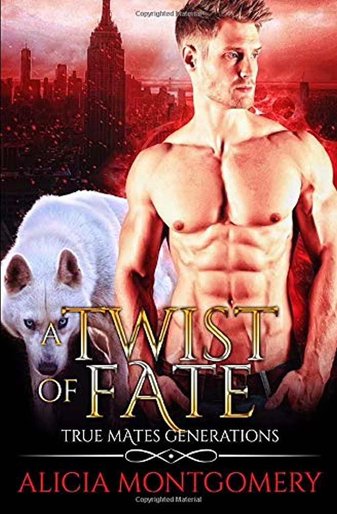 鷹本当のことを言うと排除A Twist of Fate: True Mates Generations Book 1