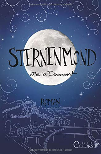 Sternenmond (Colors of Life, Band 3)