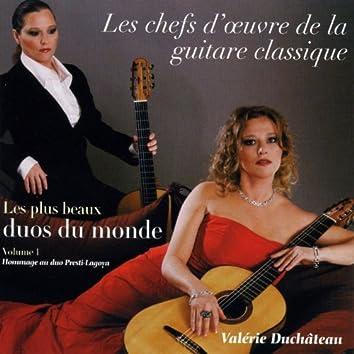 Les chefs d'oeuvre de la guitare classique, vol. 1 : les plus beaux duos du monde (Hommage au duo Presti-Lagoya)