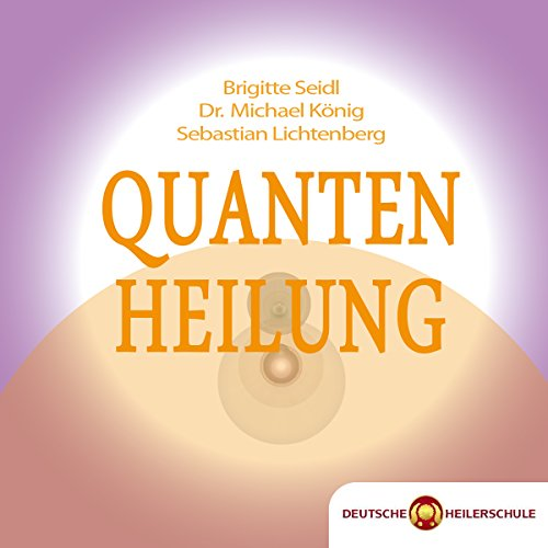 Quantenheilung audiobook cover art