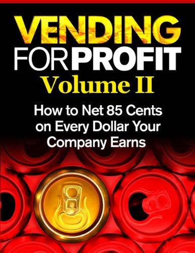 Vending for Profit volume #2 (Books On Vending Book 6)