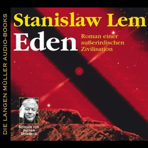 Eden - Roman einer außerirdischen Zivilisation audiobook cover art